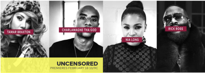 #TVone brings new DOCU-SERIES #Uncensored feat. #TamarBraxton #NeNeLeakes #RickRoss & more! [vid]