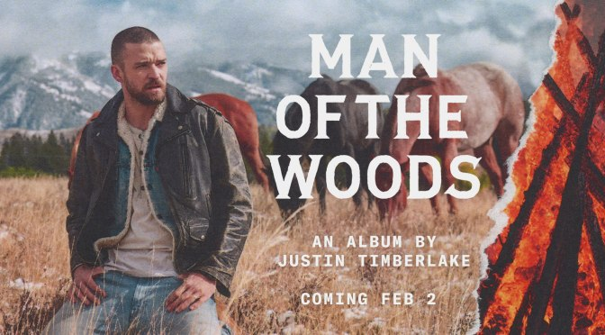 LISTEN: #JustinTimberlake 'Man of the Woods' [album stream]