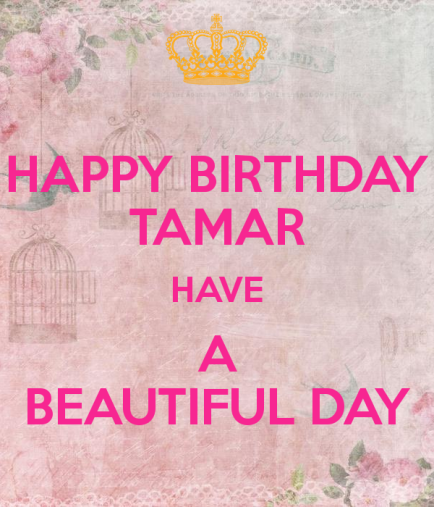 happy-birthday-tamar-have-a-beautiful-day