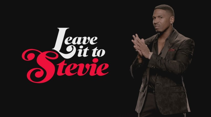 WATCH: #LeaveItToStevie season 2 ep 7 'MisMatched' [full ep]