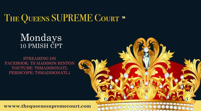 WATCH: #TSMadison's #TheQueensSUPREMECourt with #FunkyDineva Part 3 & After show!! [vid]