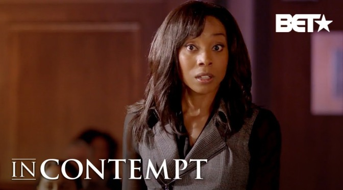 WATCH: #InContemptBET season 1 ep 9 'BLM Part 1′[full ep]