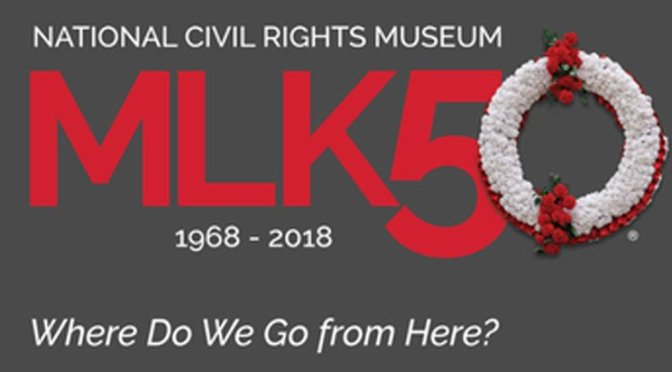 #MLK50- Celebrating the LIFE and LEGACY of Dr. Martin Luther King Jr.