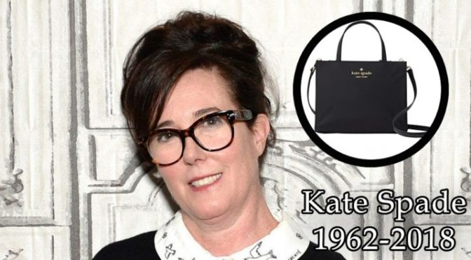 #KateSpade DEAD at 55! NEW DETAILS on her reported SUICIDE! [details]