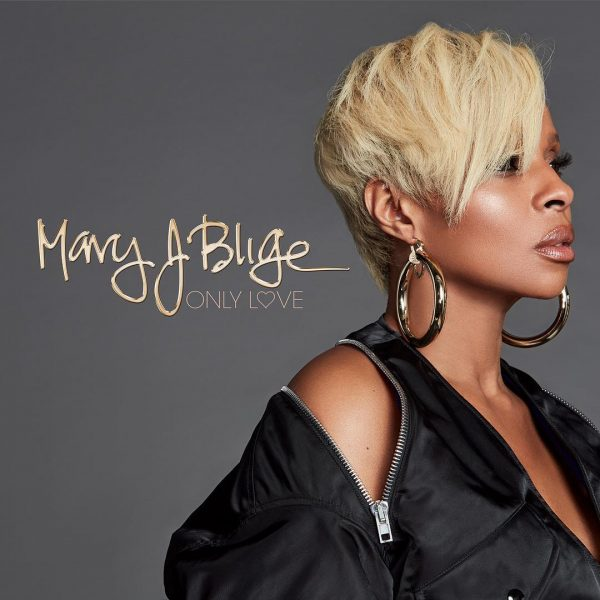 NEW MUSIC: #MaryJBlige 'Only Love' [audio]