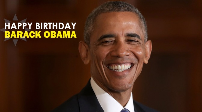 Happy Birthday! It's #ObamaDay! The 44th #POTUS turns 59! [details]