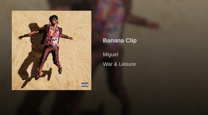 WAKE UP JAM: #Miguel 'Banana Clip' [vid]