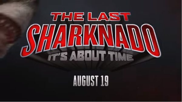 WATCH: The Last #Sharknado It's About Time 2018 [vid]