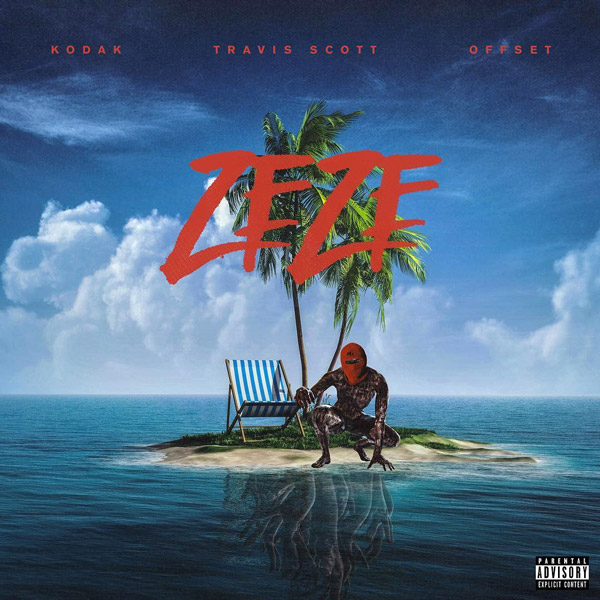 NEW MUSIC: #KodakBlack 'ZeZe' feat. #TravisScott & #Offset [audio]