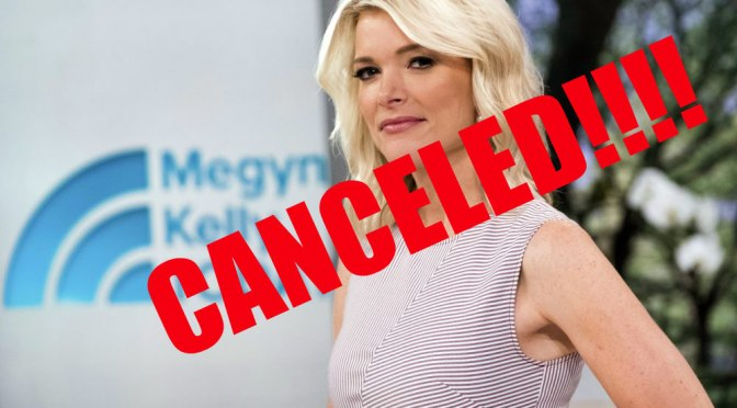 #MegynKelly OUT! #NBC CANCELS show over BlackFace controversy! [details]