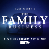 WATCH: #TheFamilyBusinessBET season 1 ep 7 'Home Coming' [full ep]