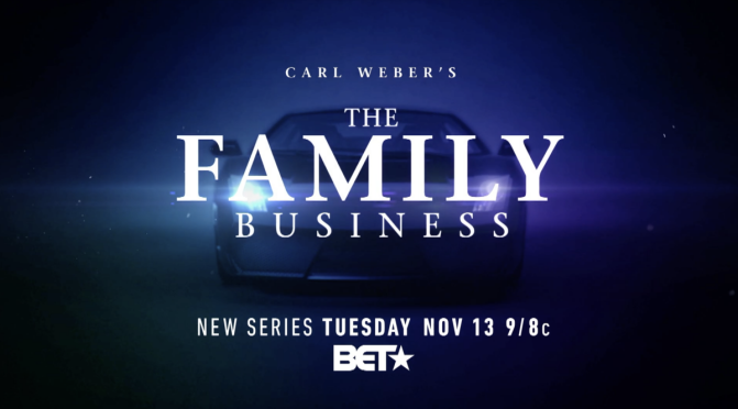 WATCH: #TheFamilyBusinessBET season 1 ep 6 'A Death in the Family' [full ep]