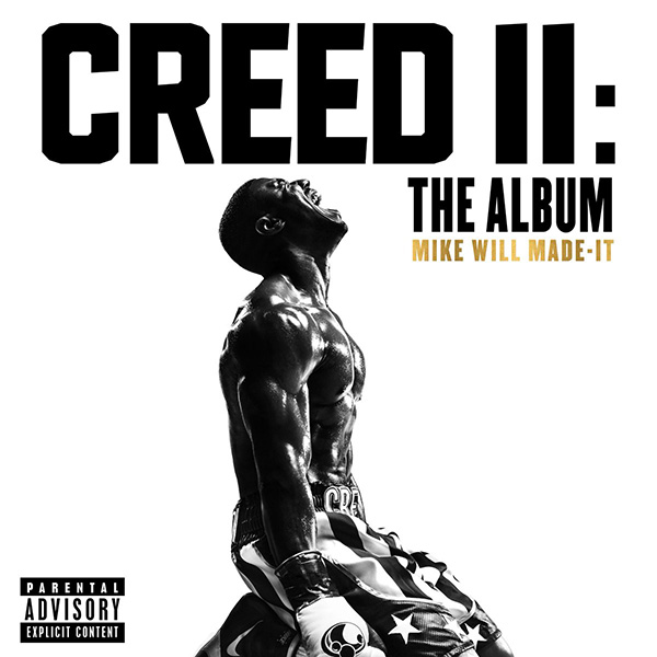STREAM: #CreedII The Album feat. #LilWayne #Nas #CrimeMob #NickiMinaj #JCole & MORE! [album stream]