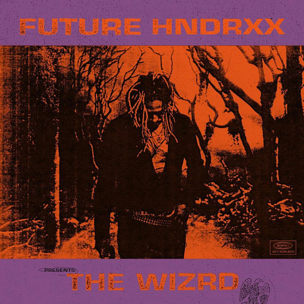 STREAM: #Future presents 'The WIZRD' [album stream]