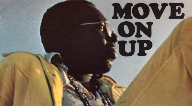 WAKE UP JAM: #CurtisMayfield 'Move On Up' [vid]