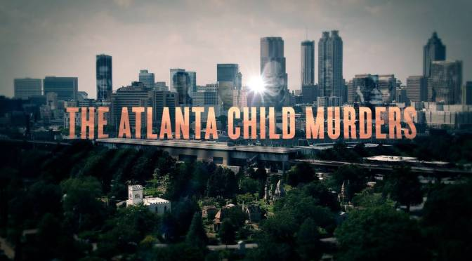 WATCH: #AtlantaChildMurders documentary [3-parts]