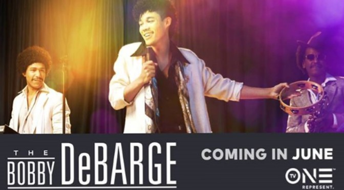 The #BobbyDeBarge biopic coming to TVone! [vid]