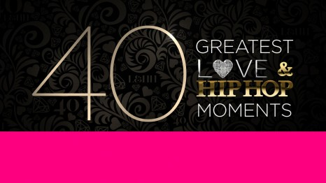 WATCH: #LHH 40 Greatest Moments: The Reboot[full eps]