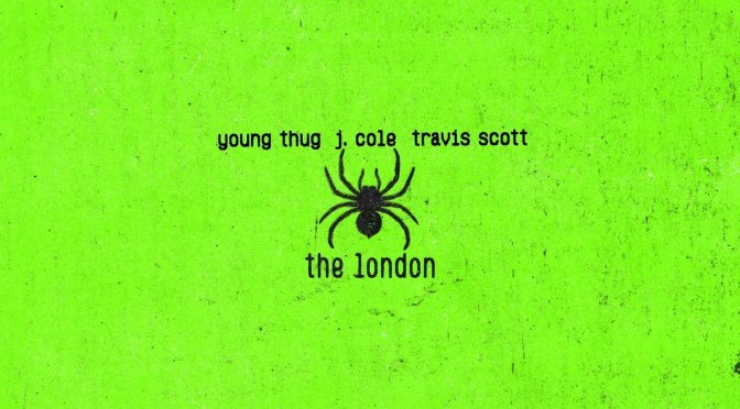 NEW MUSIC: #YoungThug 'The London' feat. #JCole & #TravisScott [audio]
