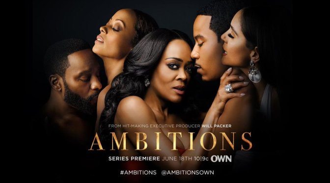 WATCH: #AmbitionsOWN season 1 episode 9 'Giving Up' [full ep]