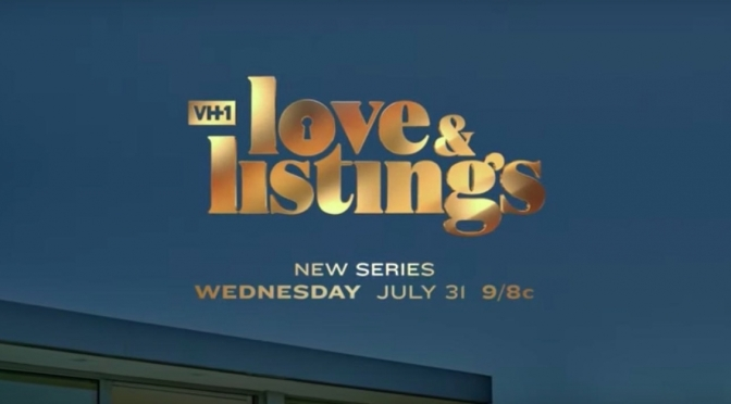 WATCH: #LoveAndListings season 1 eps 4-5 [full ep]