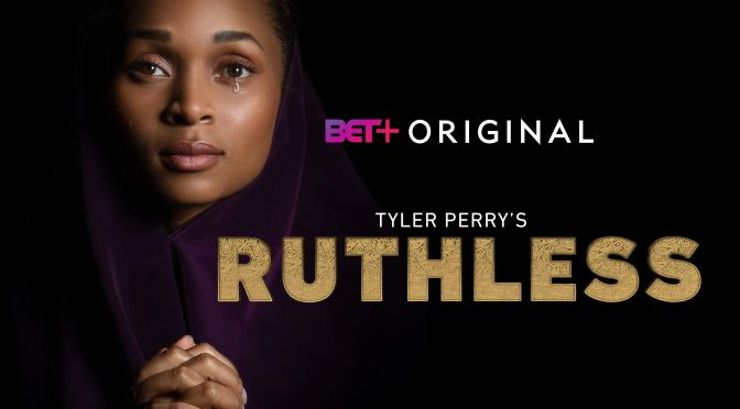 #RuthlessonBET season 1 ep 6 'The Trail' [full]