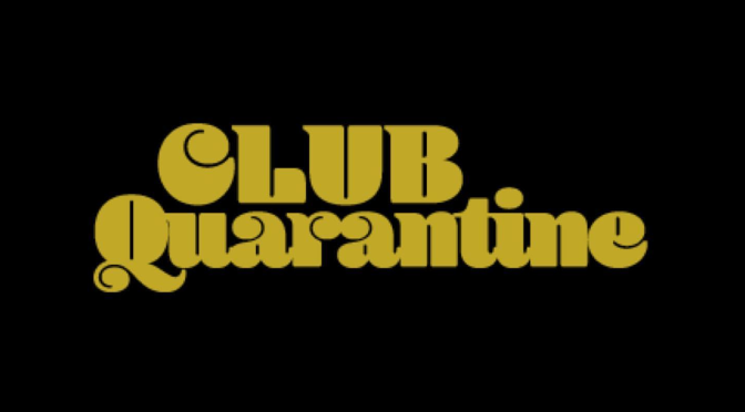 Save The Date! #DNICE #ClubQuarantine TONIGHT! [Details]