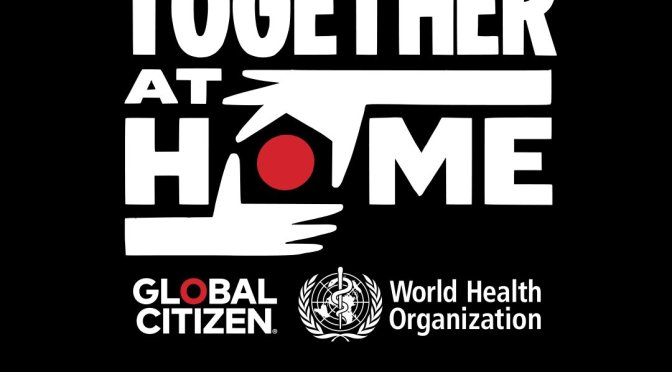 WATCH #GlobalCitizen #TogetherAtHome [Live STREAM]