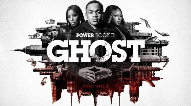 #Power: Book II #Ghost trailer is HERE! [VID]