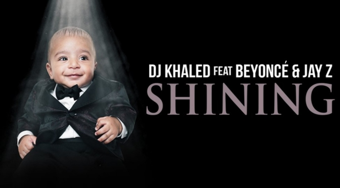 VIBES from the VAULT: #DJKhaled 'Shining' feat #JayZ & #Beyonce [audio]
