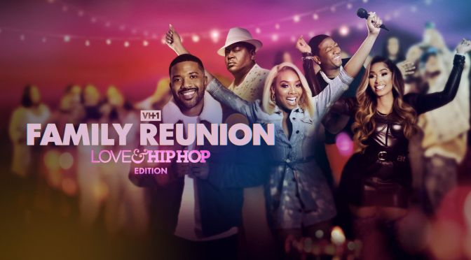 #LHHFamReunion season 1 ep 7 'We Are Family' [full ep]