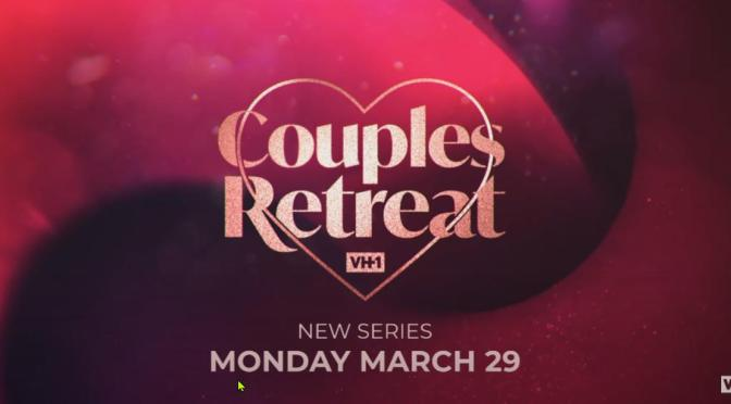 #VH1CouplesRetreat episode 3 'Second First Dates' [Full Ep]