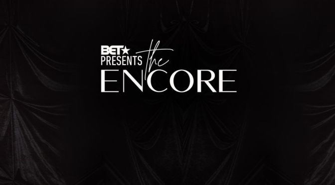 WATCH: #BETPresentsTheEncore season 1 ep 2 'Time To Be Queen' [full Ep]