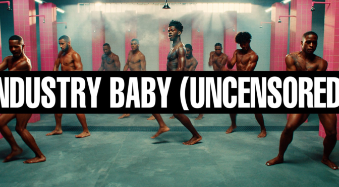 NEW VIDEO: #LilNasX released the UNCENSORED #IndustryBaby video! [NSFW vid]