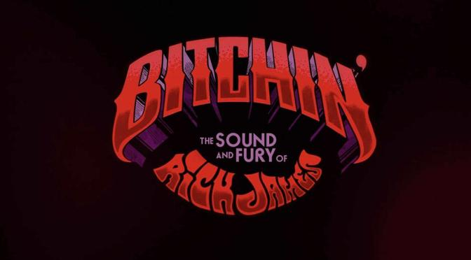 Bitchin': The Sound and Fury of #RickJames [documentary trailer]
