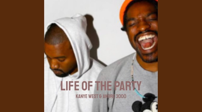 WAKE UP JAM: #KanyeWest 'Life of the Party' feat. #Andre3000 [audio]